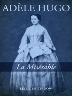 Adèle Hugo: La Misérable