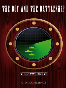 The Boy and the Battleship: The Navy Cadets