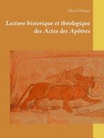 Lecture historique et théologique des Actes des Apôtres