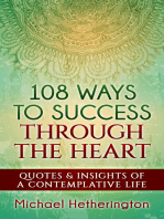 108 Ways to Success Through the Heart