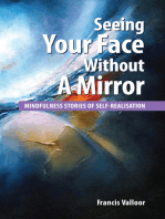 Seeing Your Face Without A Mirror