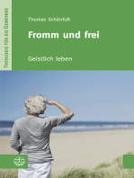 Fromm und frei
