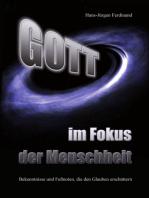 Gott - im Fokus der Menschheit