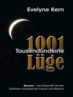 1001 Tausendundeine Lüge