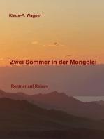 Zwei Sommer in der Mongolei
