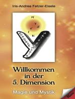 Willkommen in der 5. Dimension