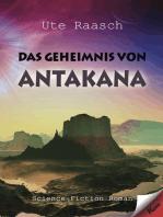 Das Geheimnis von Antakana