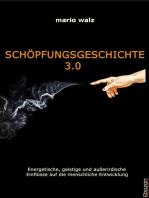 Schöpfungsgeschichte 3.0