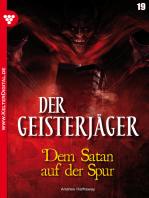 Der Geisterjäger 19 – Gruselroman