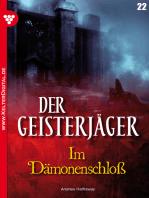 Der Geisterjäger 22 – Gruselroman