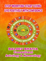 Stop Worrying Start Living- Live Positively with Confidence