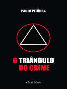 O Triângulo do Crime