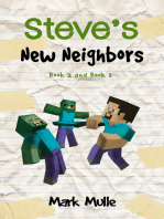 Steve's New Neighbors, Book 2 and Book 3