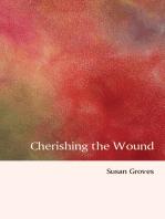 Cherishing The Wound