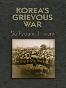 Korea's Grievous War
