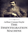 The Disintegration Machine Free download PDF and Read online