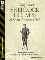 Sherlock Holmes al Saint Andrew Club