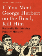 If you meet George Herbert on the road, kill him