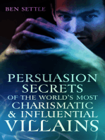 Persuasion Secrets of the World's Most Charismatic & Influential Villains