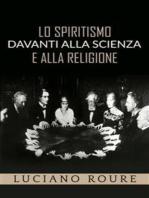 Lo Spiritismo davanti alla Scienza e alla Religione