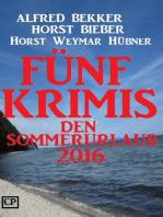 Fünf Krimis für den Sommerurlaub 2016