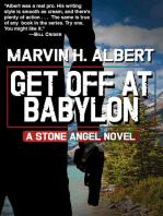 Get Off At Babylon (Stone Angel #3)