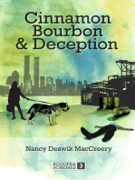 Cinnamon Bourbon and Deception