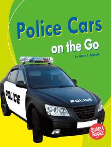 Police Cars on the Go