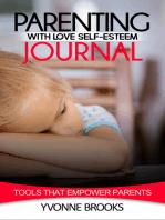 Parenting with Love Self-Esteem Journal
