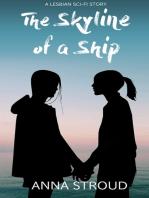 The Skyline of a Ship