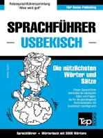 Sprachführer Deutsch-Usbekisch und thematischer Wortschatz mit 3000 Wörtern