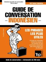 Guide de conversation Français-Indonésien et mini dictionnaire de 250 mots