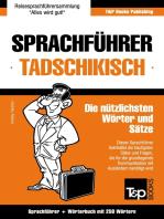 Sprachführer Deutsch-Tadschikisch und Mini-Wörterbuch mit 250 Wörtern