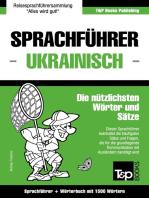 Sprachführer Deutsch-Ukrainisch und Kompaktwörterbuch mit 1500 Wörtern