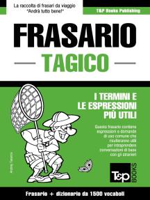 Frasario Italiano-Tagico e dizionario ridotto da 1500 vocaboli
