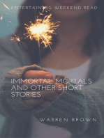 Immortal Mortals and other Short Stories