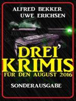 Sonderausgabe Drei Krimis für den August 2016