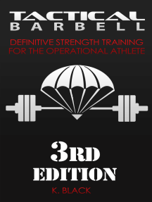 Tactical Barbell: Definitive Strength Training for the Operational Athlete