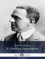 Delphi Collected Works of E. Phillips Oppenheim (Illustrated)