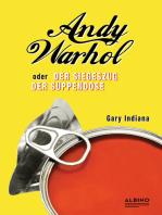 Andy Warhol oder