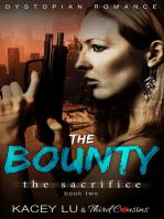 The Bounty - The Sacrifice (Book 2) Dystopian Romance