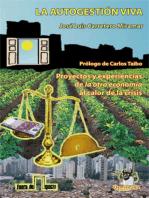 """La Autogestión Viva: Proyectos y experiencias de """"la otra economía"""" al calor de la crisis"""