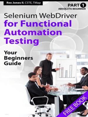 Absolute Beginner (Part 1) Selenium WebDriver for Functional Automation  Testing by Rex Jones - Read Online