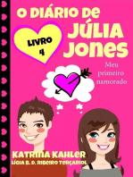 O diário de Júlia Jones - Meu primeiro namorado