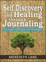 Self-Discovery and Healing Through Journaling