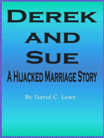 Derek and Sue (A Hijacked Marriage Story)