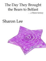 The Day They Brought the Bears to Belfast