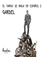 El tango se baila en español: Gardel
