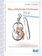 Das schlafende Orchester - Teil B Einzelstimmen
