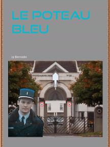 Le Poteau Bleu